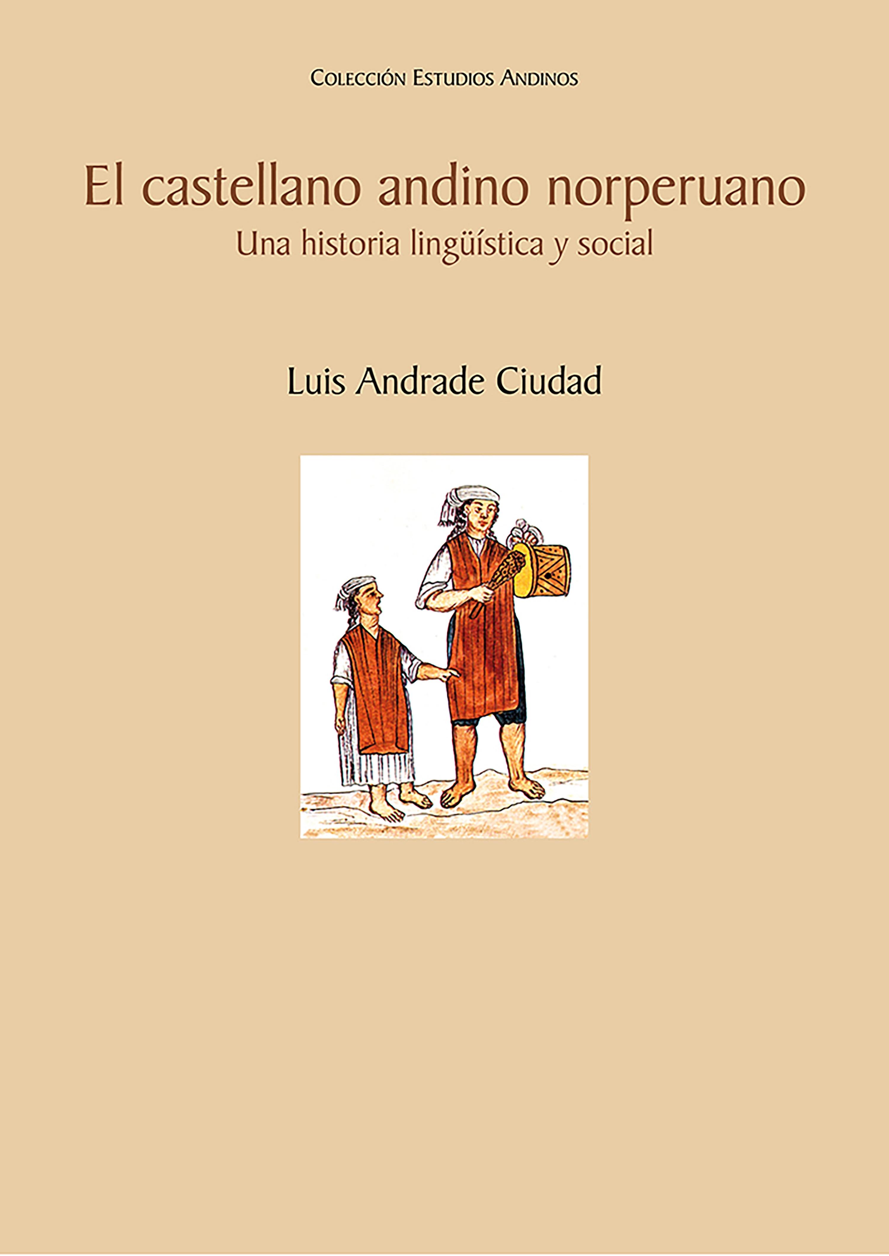 Luis Andrade El castellano andino norperuano
