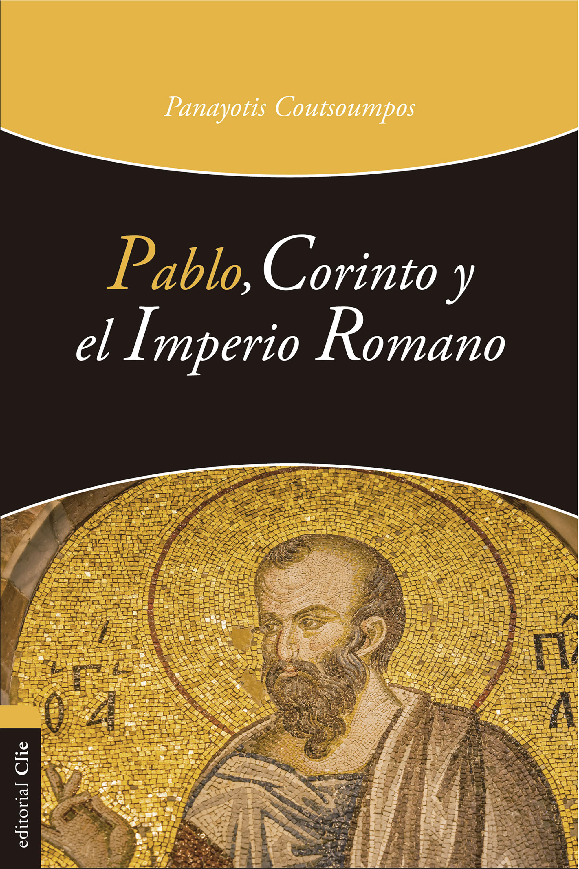 Panayotis Coutsoumpos Pablo, Corinto y el Imperio romano modona leone neppi la transazione in diritto romano