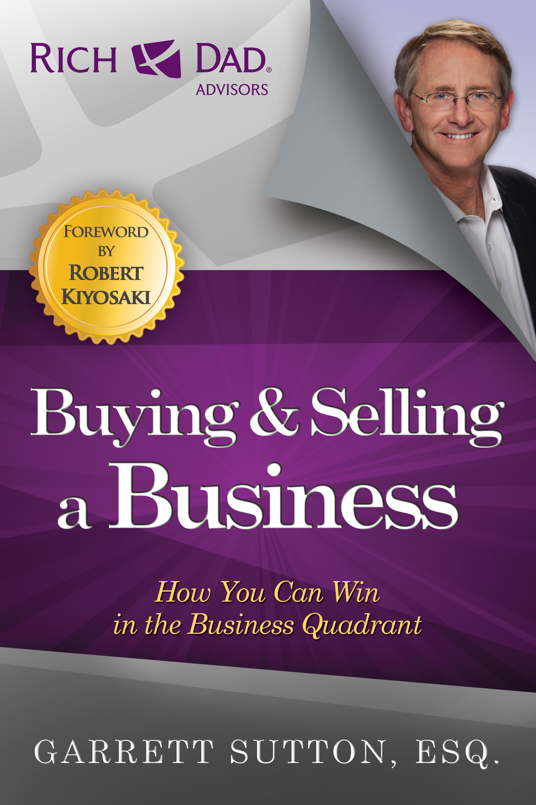 Garrett Sutton Buying and Selling a Business principled selling how to win more business without selling your soul