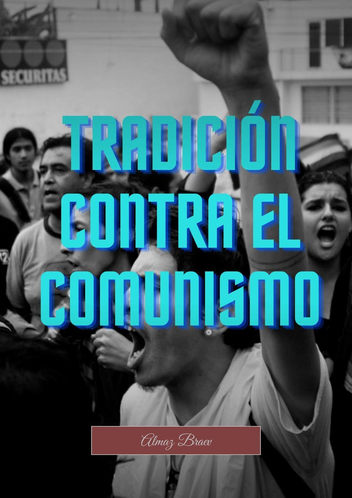 Almaz Braev Tradición contra el comunismo недорого