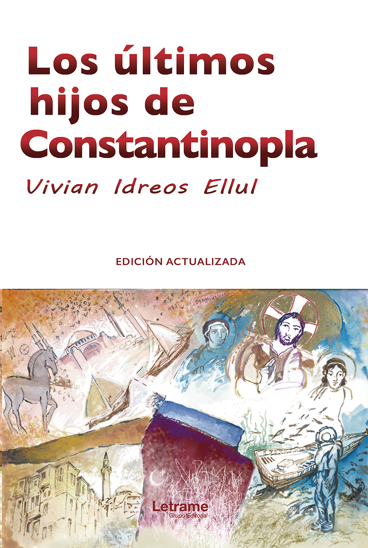 Vivian Idreos Ellul Los últimos hijos de Constantinopla cortazar de la a a la z