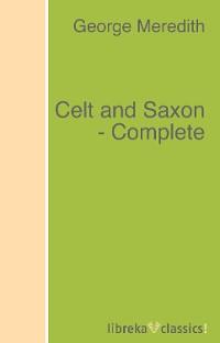 Celt and Saxon - Complete