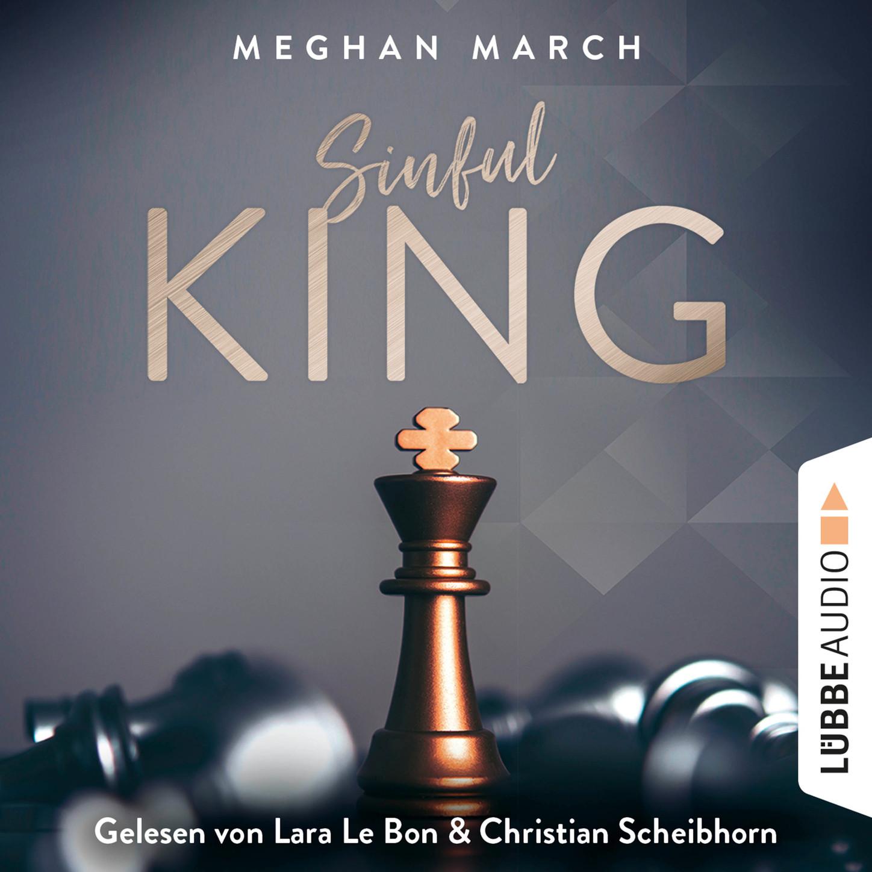 Meghan March Sinful King - Sinful-Empire-Trilogie, Teil 1 (Ungekürzt) sinful