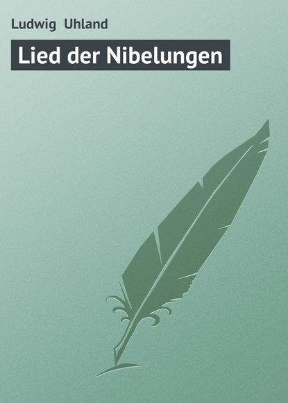 Ludwig Uhland Lied der Nibelungen wagner james levine der ring des nibelungen 8 dvd