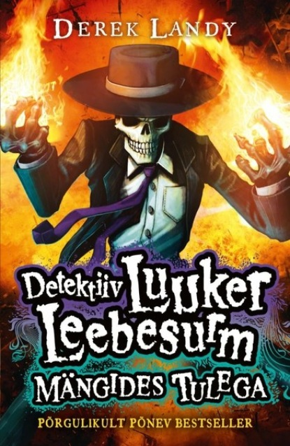 derek landy detektiiv luuker leebesurm 3 nägudeta jumalad Derek Landy Detektiiv Luuker Leebesurm 2: Mängides Tulega