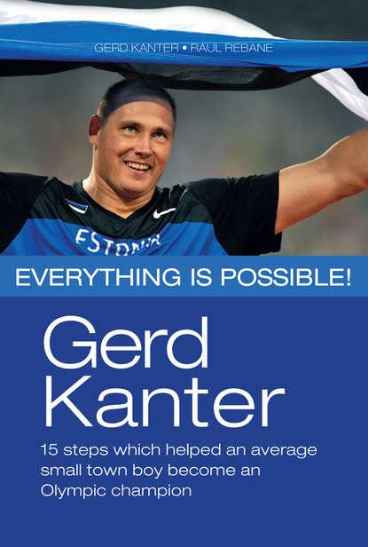 Gerd Kanter Gerd Kanter. Everything is possible! недорого