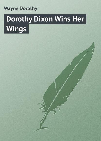 Wayne Dorothy Dorothy Dixon Wins Her Wings ботинки dorothy perkins dorothy perkins do005awhmrh7
