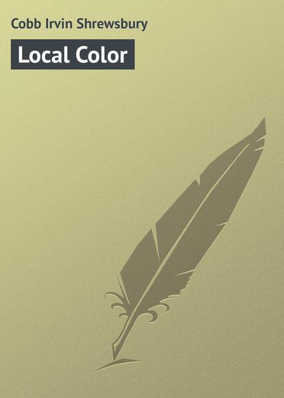 Cobb Irvin Shrewsbury Local Color irvin s cobb roughing it de luxe