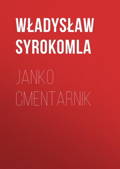 Władysław Syrokomla Janko Cmentarnik władysław syrokomla wycieczki po litwie w promieniach od wilna tom i