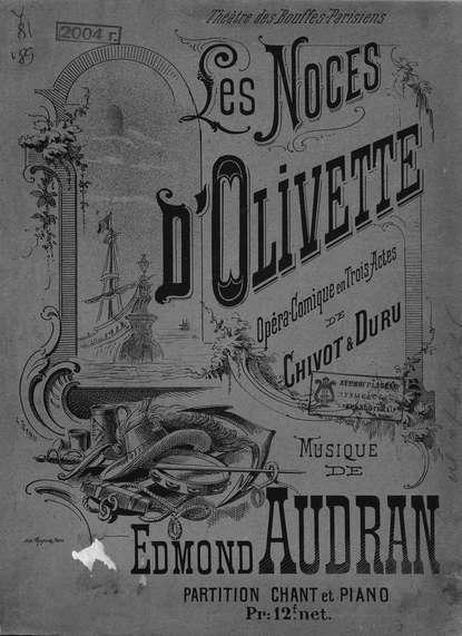 Фото - Эдмон Одран Les Noces d'Olivette де гонкур эдмон братья земганно