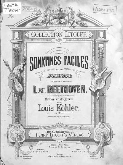 Людвиг ван Бетховен Sonatines Faciles pour Piano par L. van Beethoven людвиг ван бетховен violin sonata no 7 op 30 no 2 for piano and violin