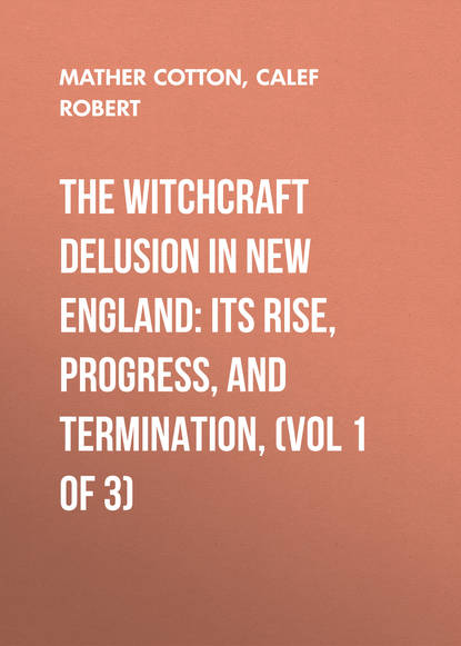 Calef Robert The Witchcraft Delusion in New England: Its Rise, Progress, and Termination, (Vol 1 of 3) the employee termination handbook