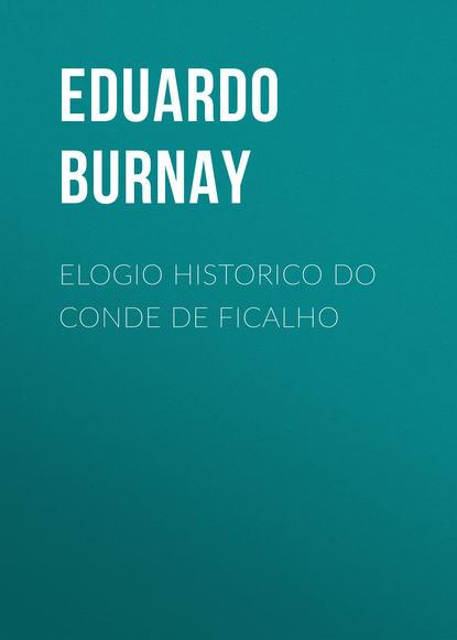 Burnay Eduardo Elogio Historico do Conde de Ficalho eduardo muslip avión