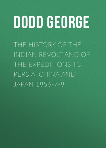 Фото - Dodd George The History of the Indian Revolt and of the Expeditions to Persia, China and Japan 1856-7-8 tom dodd what s the count
