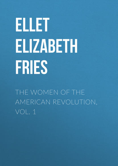 Фото - Ellet Elizabeth Fries The Women of The American Revolution, Vol. 1 hal draper karl marx's theory of revolution vol v