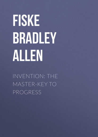 Fiske Bradley Allen Invention: The Master-key to Progress резистор allen bradley 2w 160 ohm