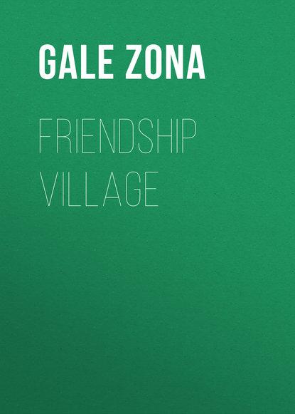 Gale Zona Friendship Village