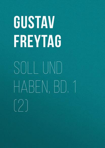 gustav freytag soll und haben t 8 poésies Gustav Freytag Soll und Haben, Bd. 1 (2)