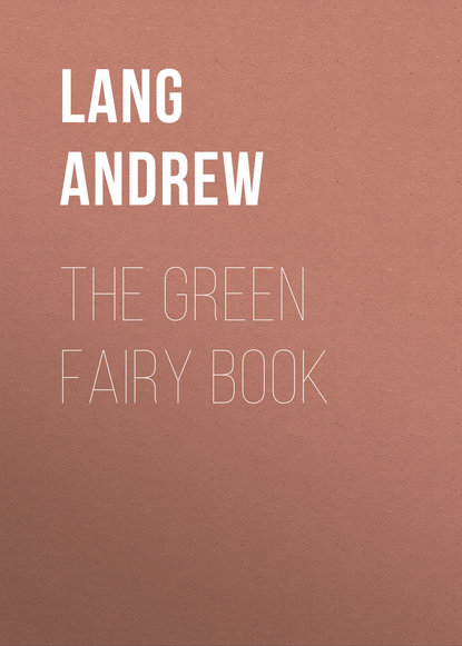 Lang Andrew The Green Fairy Book lang andrew the violet fairy book