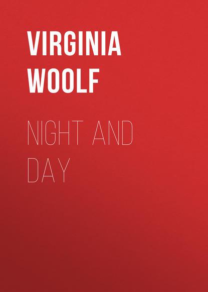 Фото - Вирджиния Вулф Night and Day bone emily night and day