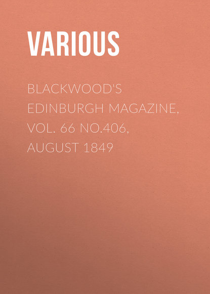 Various Blackwood's Edinburgh Magazine, Vol. 66 No.406, August 1849 недорого