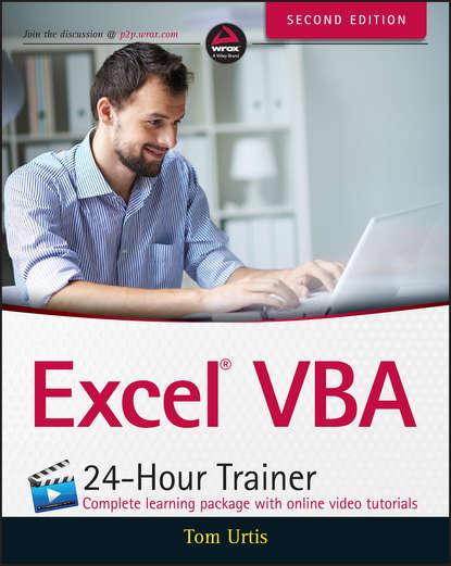Tom Urtis Excel VBA 24-Hour Trainer michael alexander excel 2016 power programming with vba