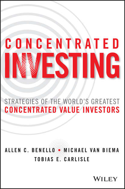 Фото - Michael Biema van Concentrated Investing. Strategies of the World's Greatest Concentrated Value Investors value top load 15 6