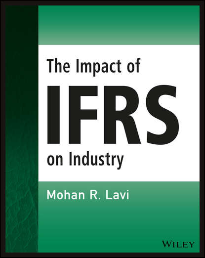 Mohan R. Lavi The Impact of IFRS on Industry barry epstein j ifrs policies and procedures