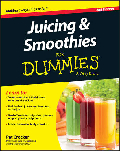 Фото - Pat Crocker Juicing and Smoothies For Dummies jennifer thompson green smoothies for dummies