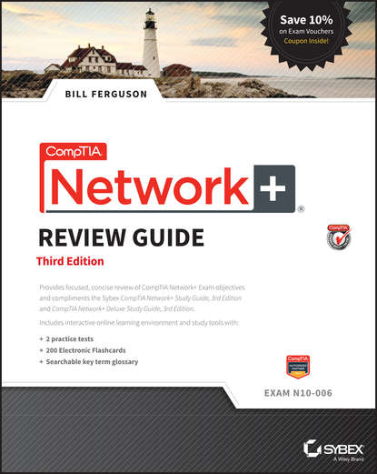Bill Ferguson CompTIA Network+ Review Guide. Exam N10-006 david coleman d cwna certified wireless network administrator official study guide exam cwna 106