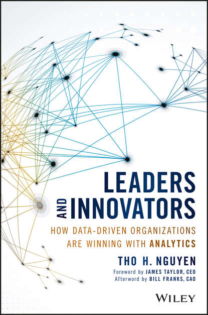 Фото - James Taylor Leaders and Innovators. How Data-Driven Organizations Are Winning with Analytics martin kunc strategic analytics integrating management science and strategy