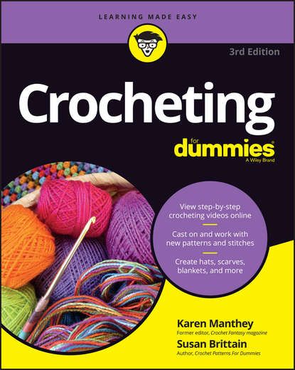 Susan Brittain Crocheting For Dummies with Online Videos the chicks with sticks guide to crochet