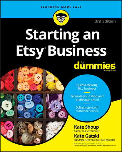 Kate Shoup Starting an Etsy Business For Dummies the complete idiot s guide to selling your crafts on etsy