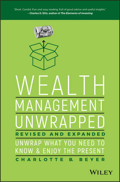 Charlotte Beyer B. Wealth Management Unwrapped, Revised and Expanded. Unwrap What You Need to Know and Enjoy the Present flashpoint unwrapped
