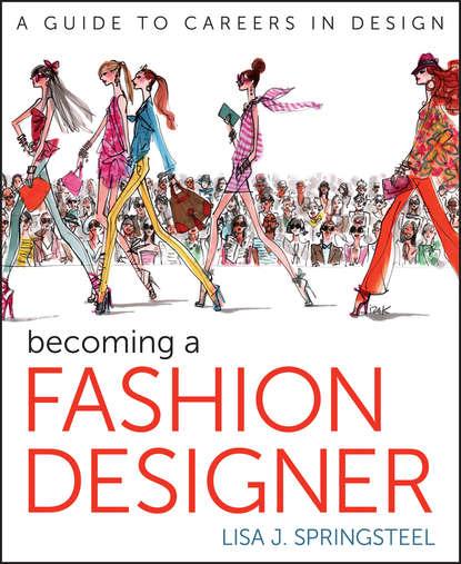 Lisa Springsteel Becoming a Fashion Designer фото