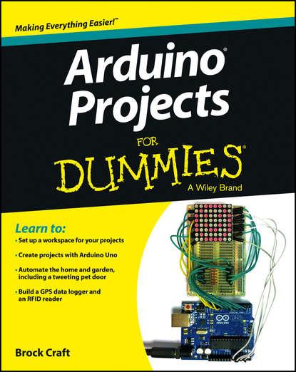 Brock Craft Arduino Projects For Dummies brock craft arduino projects for dummies