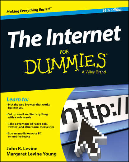 John Levine R. The Internet For Dummies netscape r and the world wide web for dummies r
