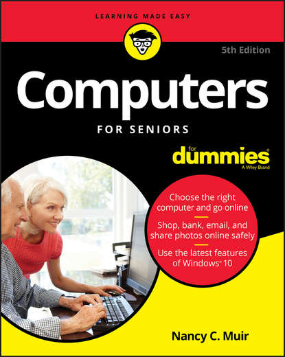 Фото - Nancy Muir C. Computers For Seniors For Dummies andy rathbone upgrading and fixing computers do it yourself for dummies