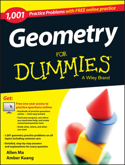 Allen Ma Geometry: 1,001 Practice Problems For Dummies (+ Free Online Practice) angela papple johnston 2020 2021 asvab for dummies with online practice