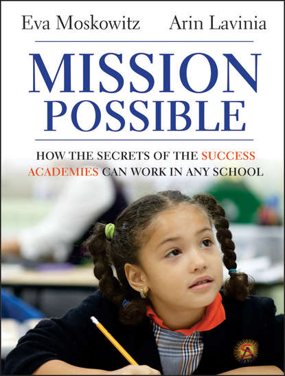 Eva Moskowitz Mission Possible. How the Secrets of the Success Academies Can Work in Any School webster wells an academic arithmetic for academies high and commercial schools