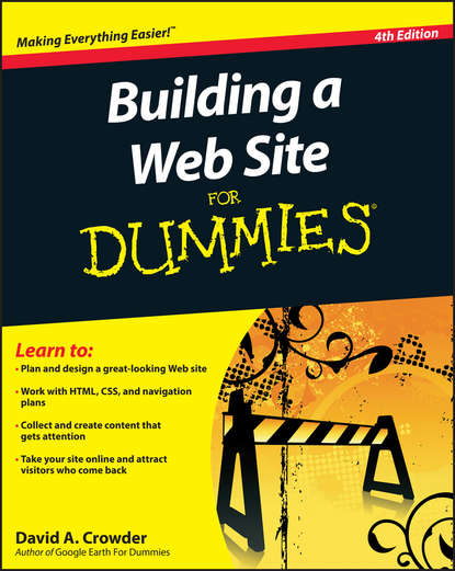 David Crowder A. Building a Web Site For Dummies netscape r and the world wide web for dummies r