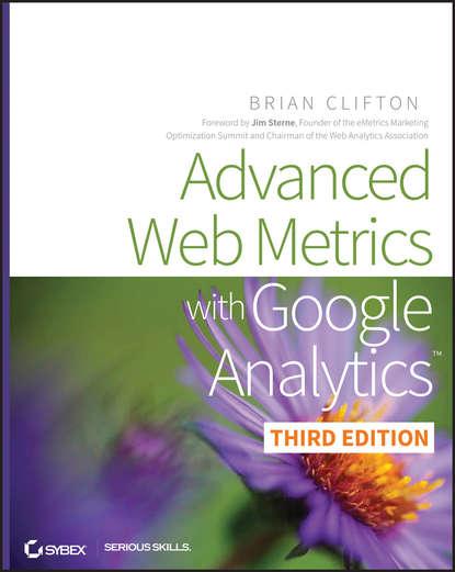 Brian Clifton Advanced Web Metrics with Google Analytics brad geddes advanced google adwords