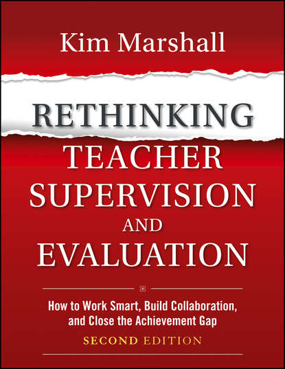 Kim Marshall Rethinking Teacher Supervision and Evaluation. How to Work Smart, Build Collaboration, and Close the Achievement Gap different discounting approaches impacting economic evaluation