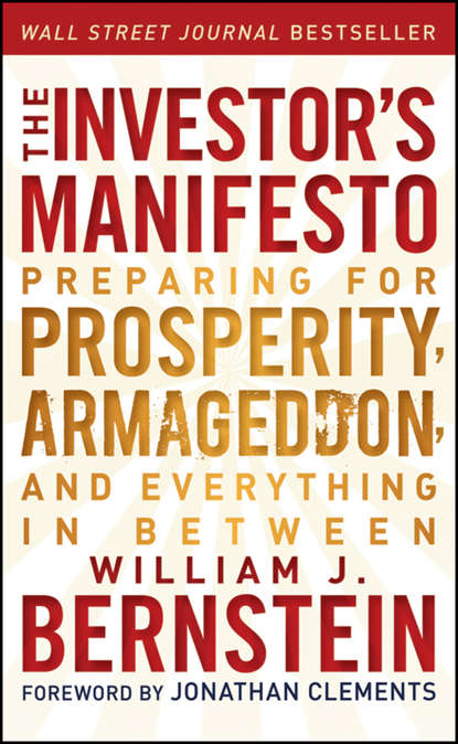 Jonathan Clements The Investor's Manifesto. Preparing for Prosperity, Armageddon, and Everything in Between leverage effect on investment efficiency