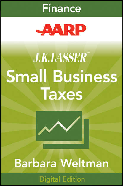 Barbara Weltman AARP J.K. Lasser's Small Business Taxes 2010. Your Complete Guide to a Better Bottom Line barbara weltman j k lasser s small business taxes 2019 your complete guide to a better bottom line
