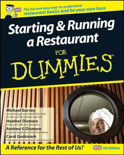 Heather Dismore Starting and Running a Restaurant For Dummies colin barrow starting and running a business all in one for dummies