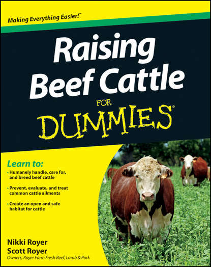 Scott Royer Raising Beef Cattle For Dummies raising peacemakers