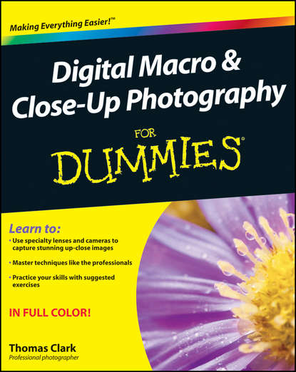 Thomas Clark Digital Macro and Close-Up Photography For Dummies emolux sqm6038 close up 10 lens filter black 58mm