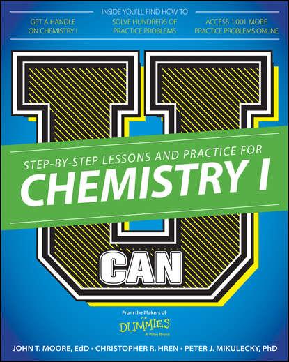 Chris Hren U Can: Chemistry I For Dummies chris hren u can chemistry i for dummies