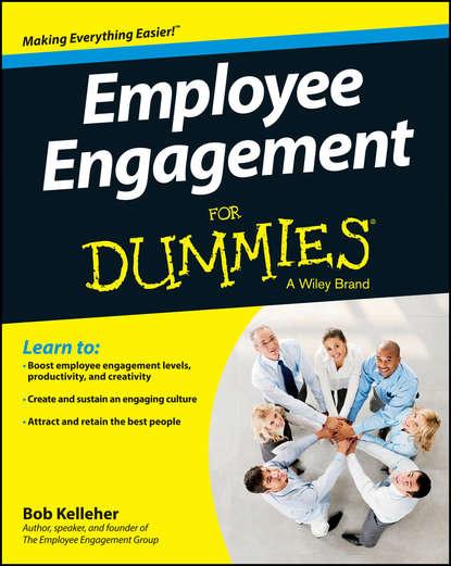 Фото - Bob Kelleher Employee Engagement For Dummies rhonda abrams hire your first employee
